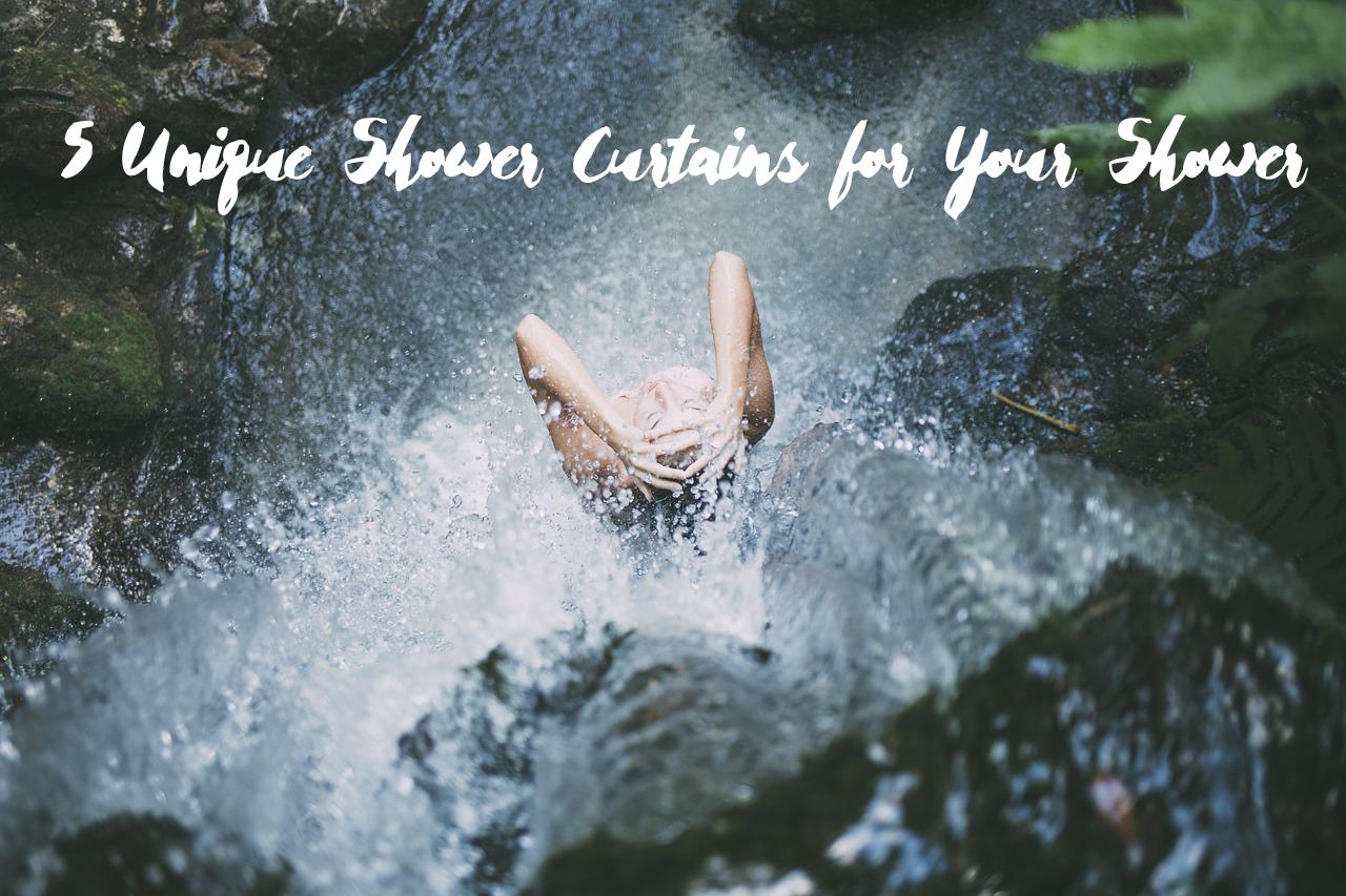5 Unique Shower Curtains for Your Shower